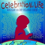 Celebration Of Life (Musicians Against Childhood Cancer)