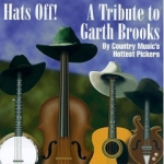 Hats Off: A Tribute To Garth Brooks