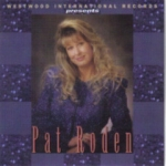 Westwood International Records Presents Pat Roden