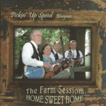 The Farm Sessions: Home Sweet Home